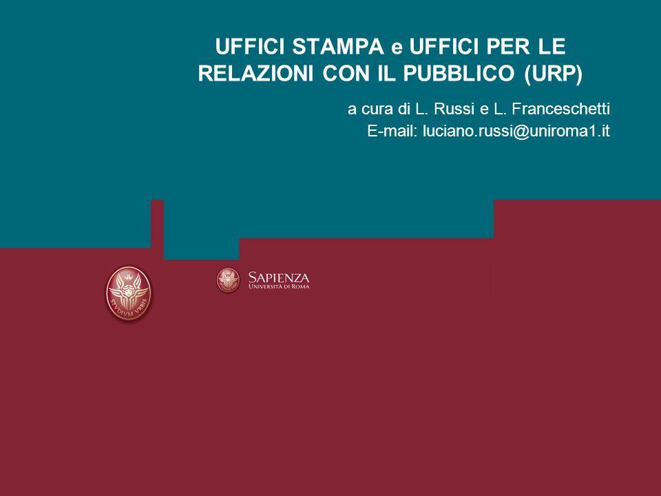 UFFICI STAMPA e UFFICI PER LE RELAZIONI CON IL PUBBLICO (URP)