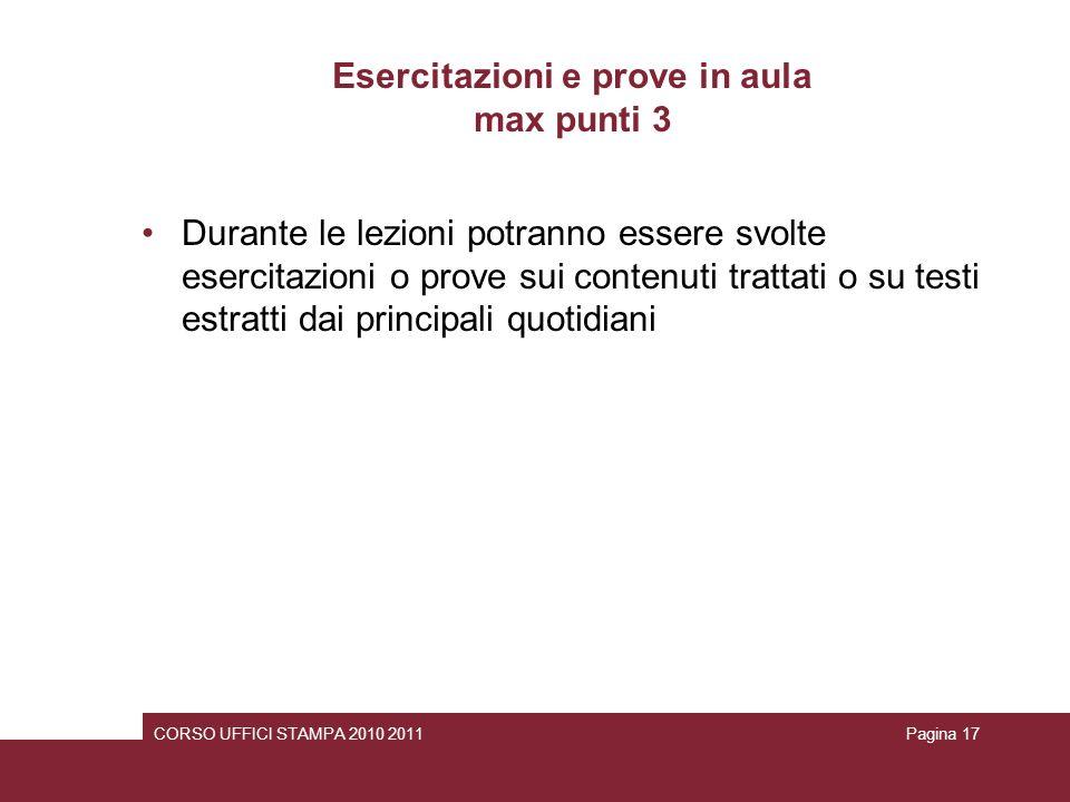 Esercitazioni e prove in aula max punti 3