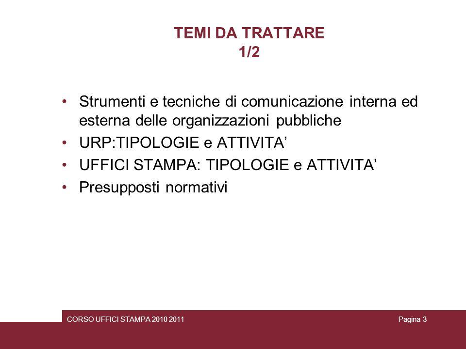 URP:TIPOLOGIE e ATTIVITA' UFFICI STAMPA: TIPOLOGIE e ATTIVITA'