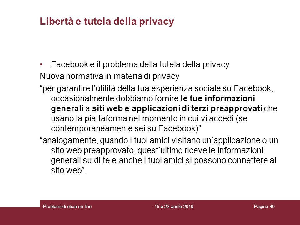 Libertà e tutela della privacy