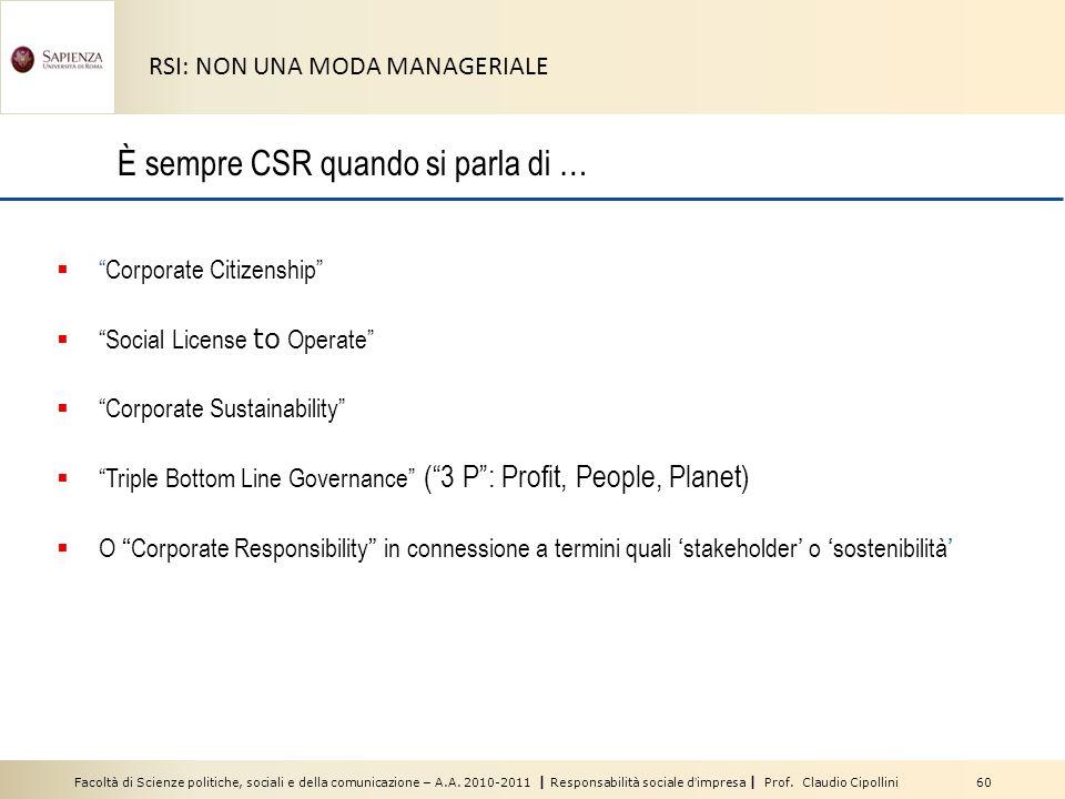 È sempre CSR quando si parla di …