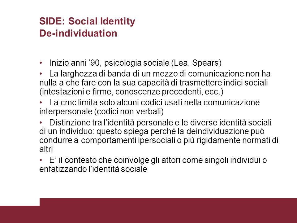 SIDE: Social Identity De-individuation
