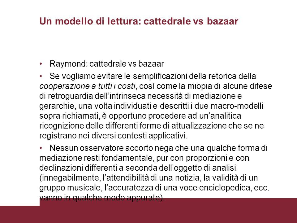 Un modello di lettura: cattedrale vs bazaar