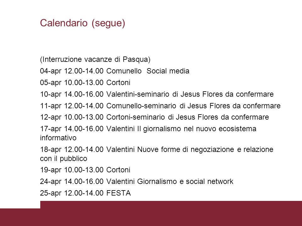 Calendario (segue) (Interruzione vacanze di Pasqua)