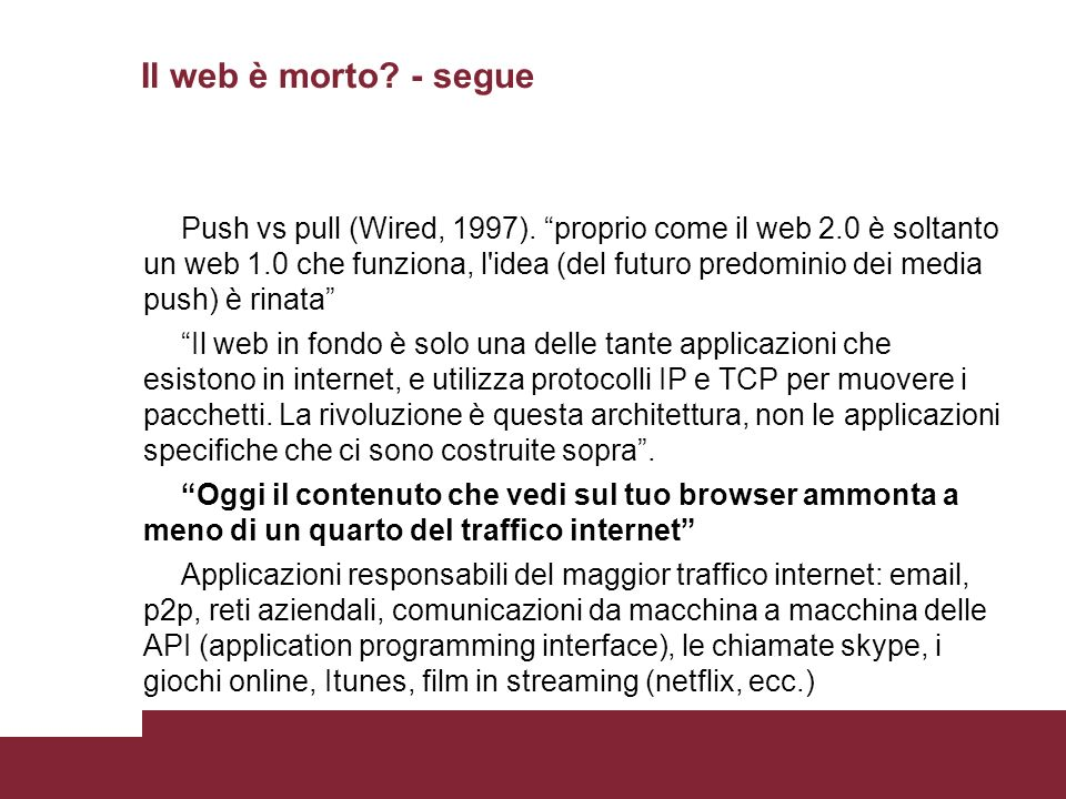 Il web è morto - segue