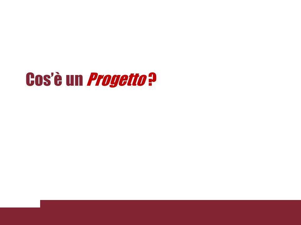 Cos'è un Progetto