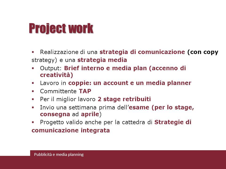 Project work Realizzazione di una strategia di comunicazione (con copy