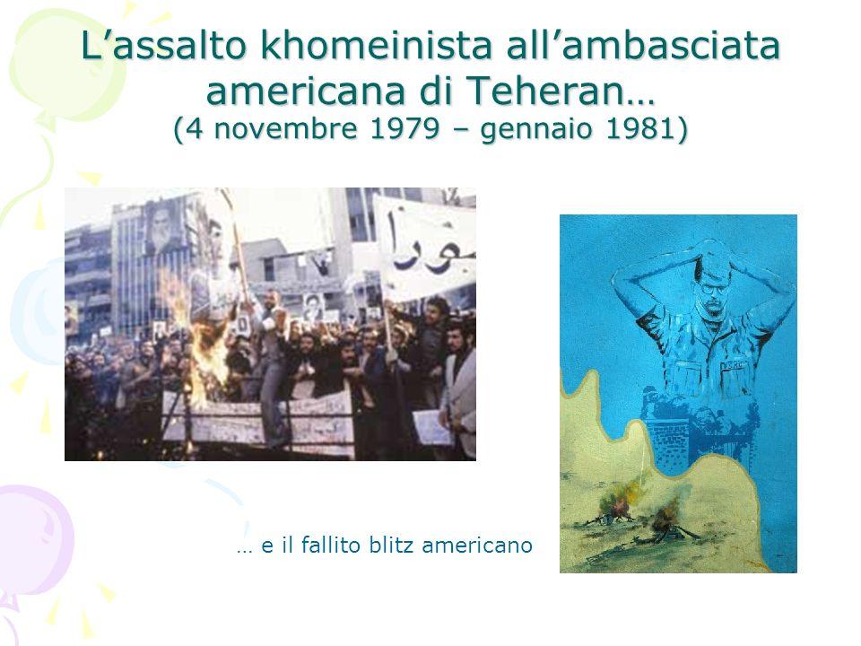 L'assalto khomeinista all'ambasciata americana di Teheran… (4 novembre 1979 – gennaio 1981)