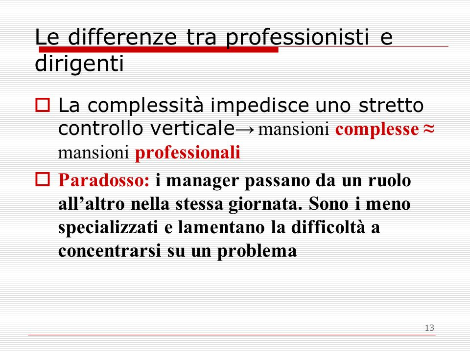 Le differenze tra professionisti e dirigenti