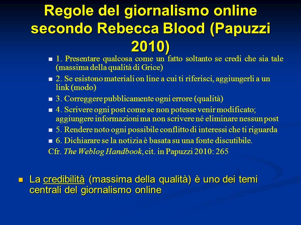 Regole del giornalismo online secondo Rebecca Blood (Papuzzi 2010)