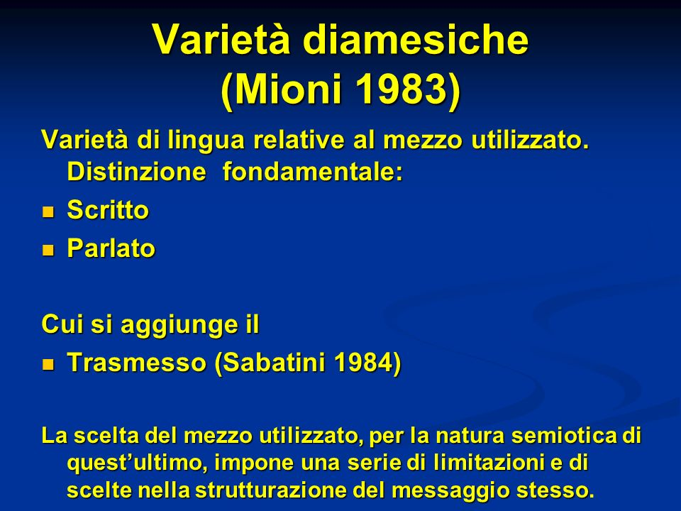 Varietà diamesiche (Mioni 1983)