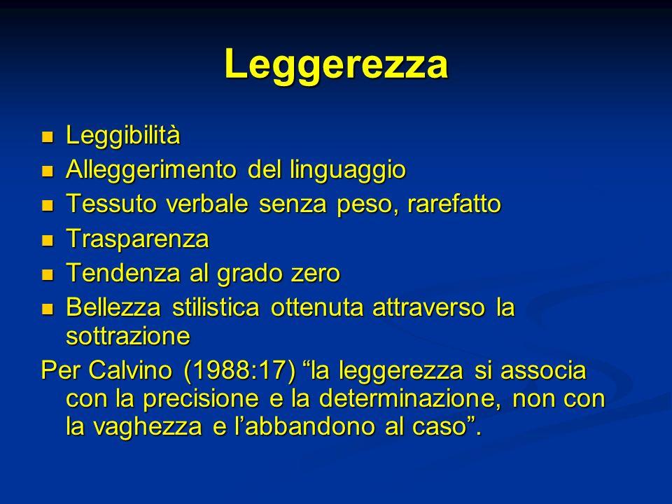 Leggerezza Leggibilità Alleggerimento del linguaggio