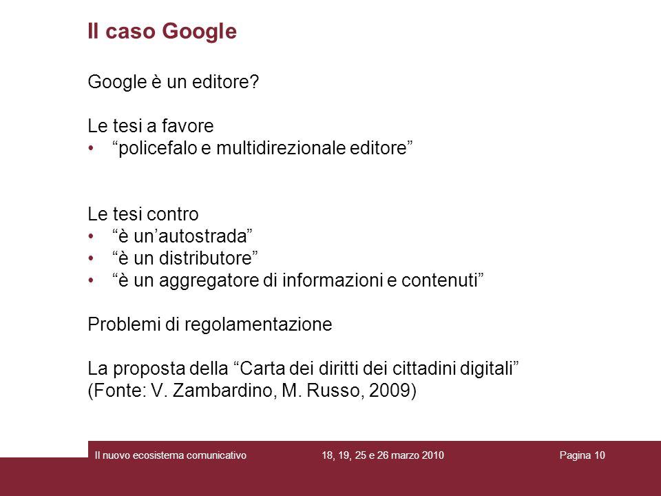 Il caso Google Google è un editore Le tesi a favore