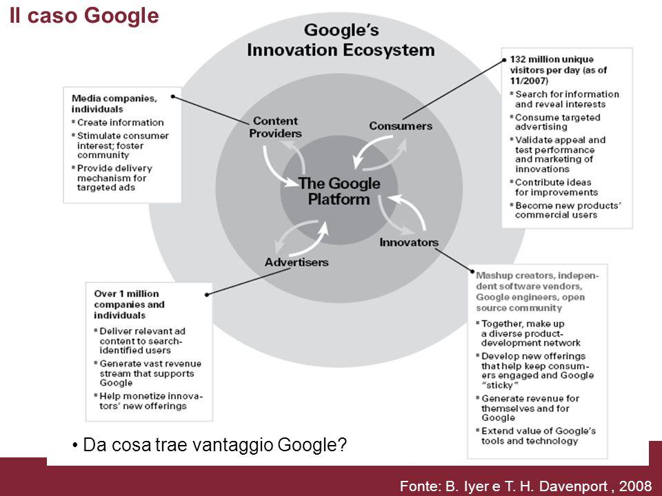 Il caso Google Da cosa trae vantaggio Google
