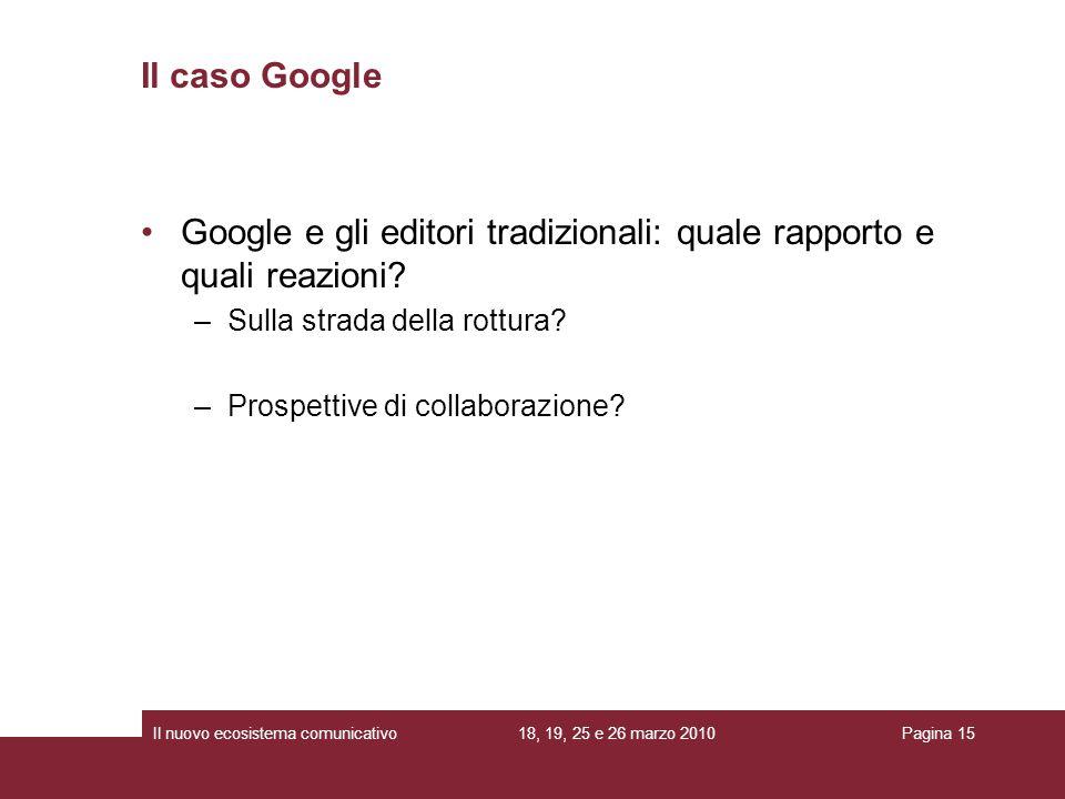 Google e gli editori tradizionali: quale rapporto e quali reazioni