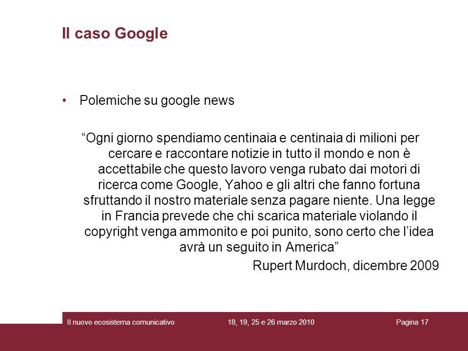 Il caso Google Polemiche su google news