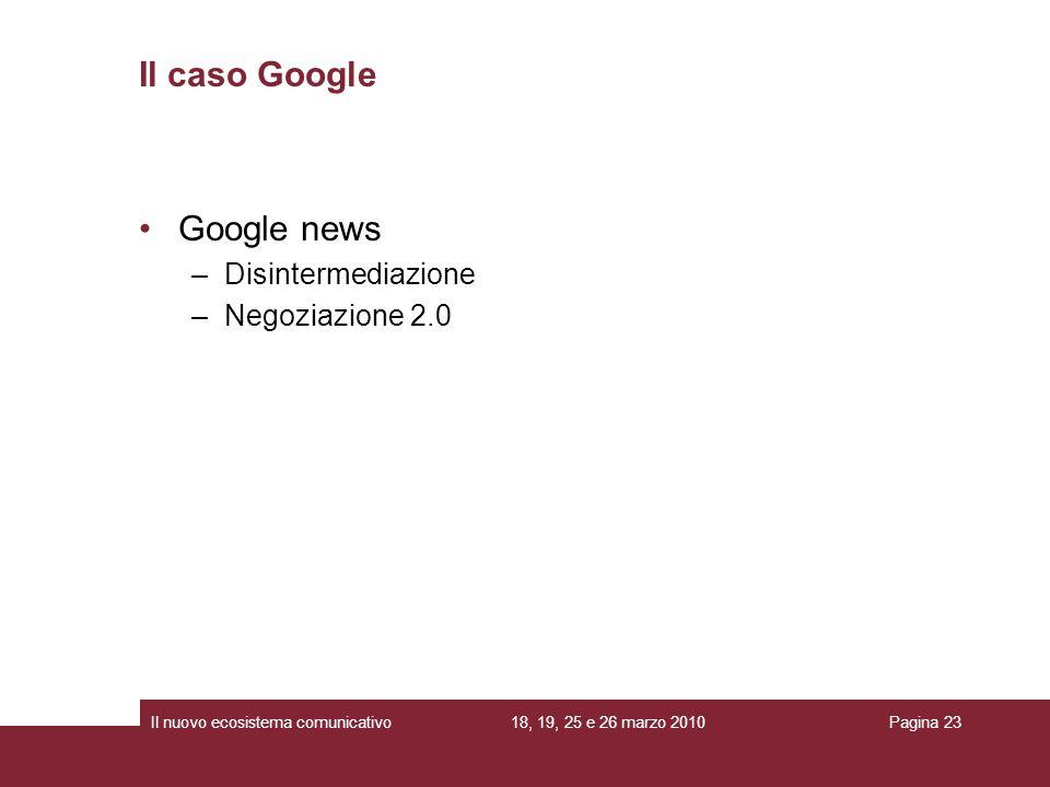 Il caso Google Google news Disintermediazione Negoziazione 2.0