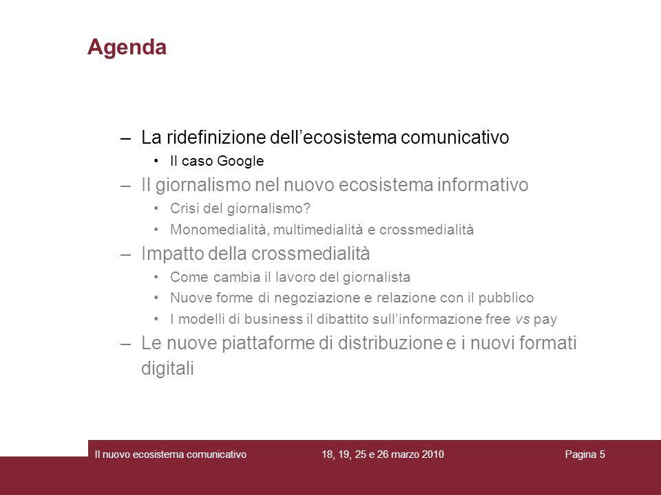 Agenda La ridefinizione dell'ecosistema comunicativo