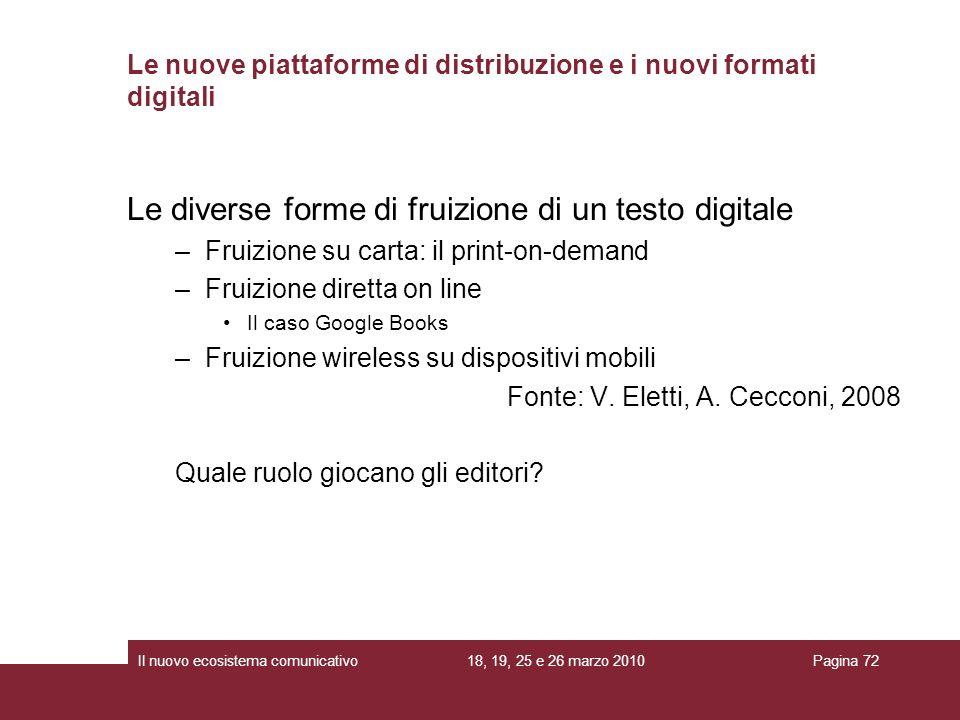 Le nuove piattaforme di distribuzione e i nuovi formati digitali