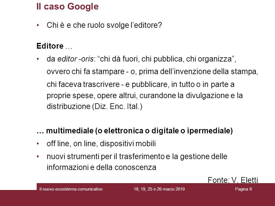 Il caso Google Chi è e che ruolo svolge l'editore Editore …