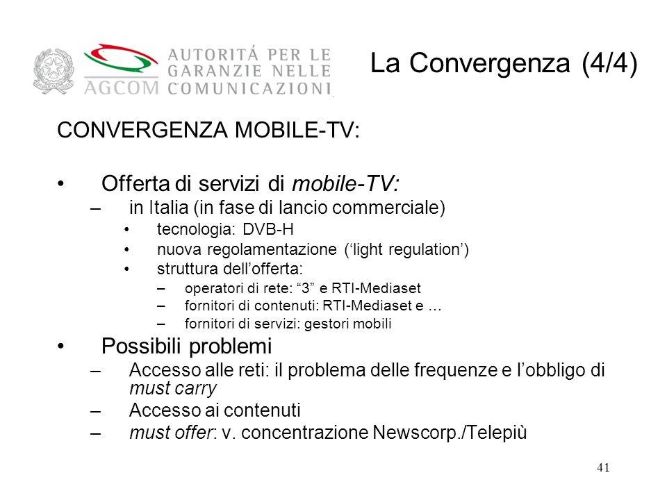 La Convergenza (4/4) CONVERGENZA MOBILE-TV: