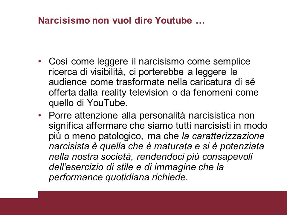 Narcisismo non vuol dire Youtube …