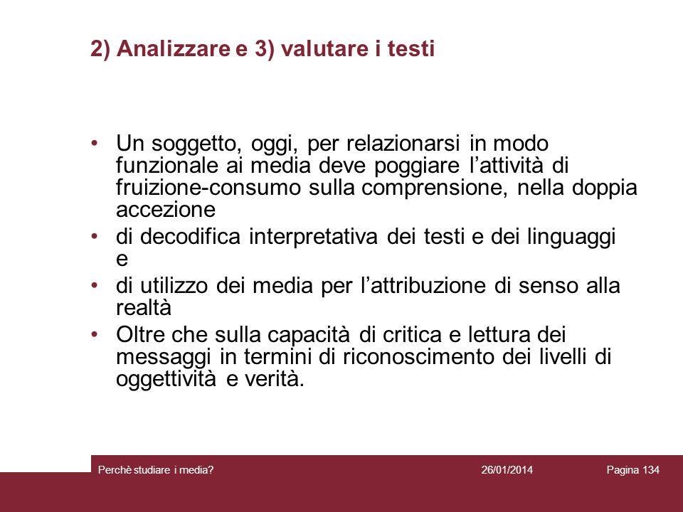 2) Analizzare e 3) valutare i testi