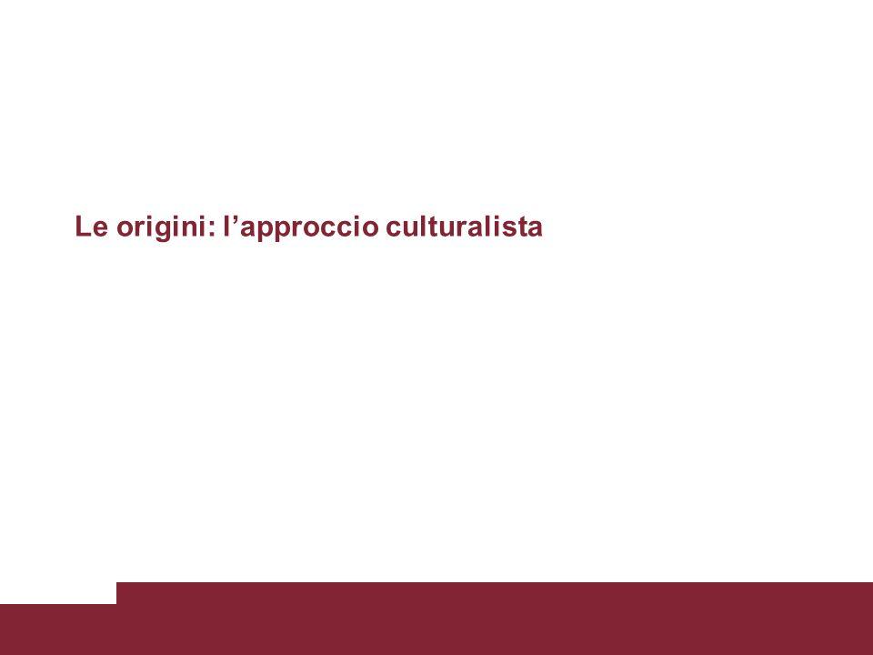 Le origini: l'approccio culturalista