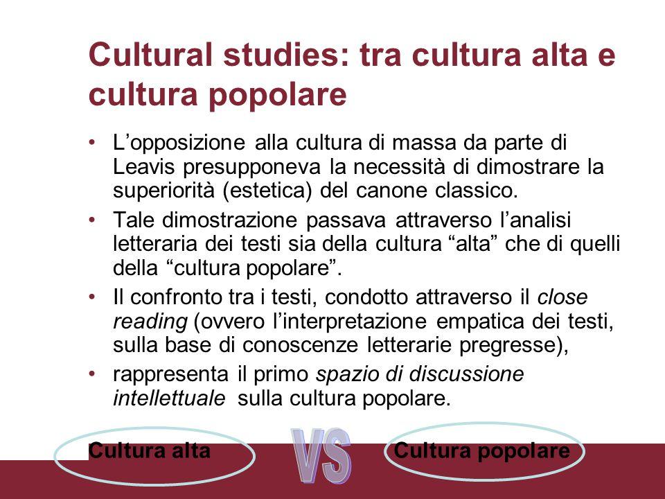 Cultural studies: tra cultura alta e cultura popolare