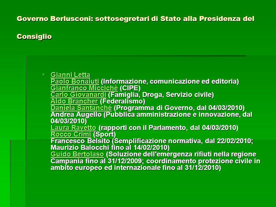 Governo Berlusconi: sottosegretari di Stato alla Presidenza del Consiglio