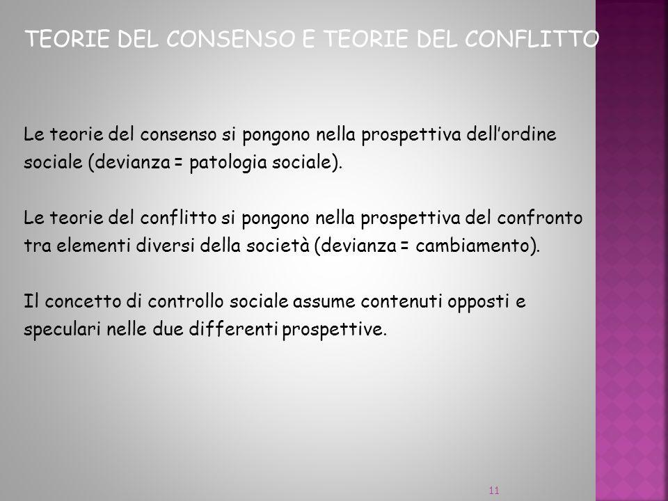 TEORIE DEL CONSENSO E TEORIE DEL CONFLITTO