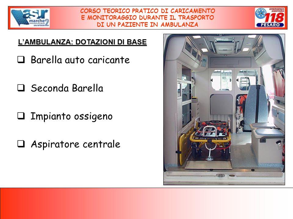 Barella auto caricante Seconda Barella Impianto ossigeno