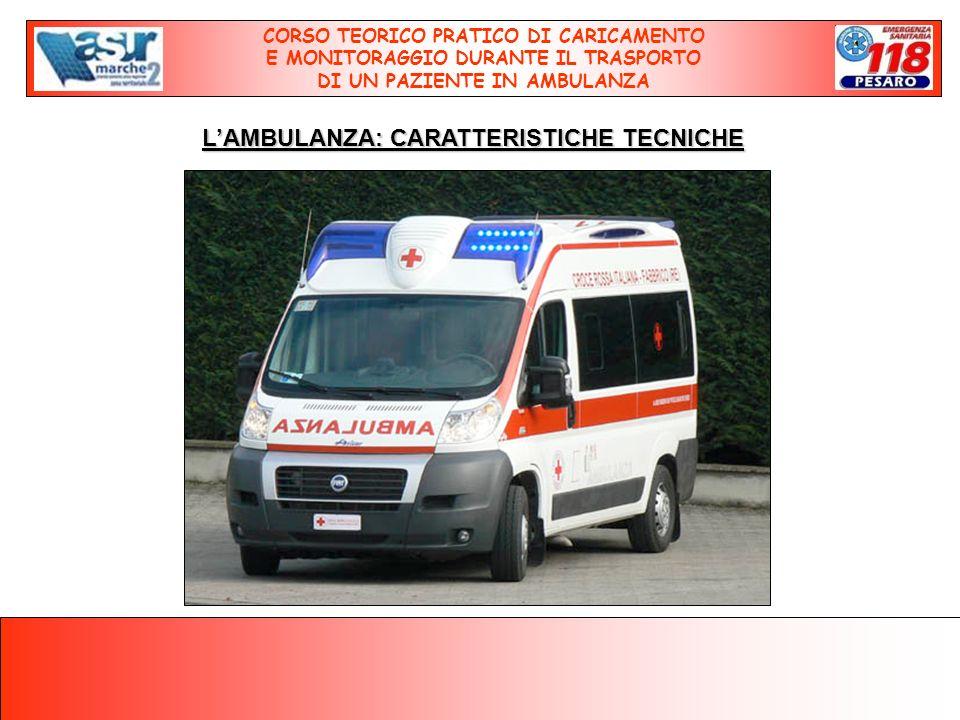 L'AMBULANZA: CARATTERISTICHE TECNICHE