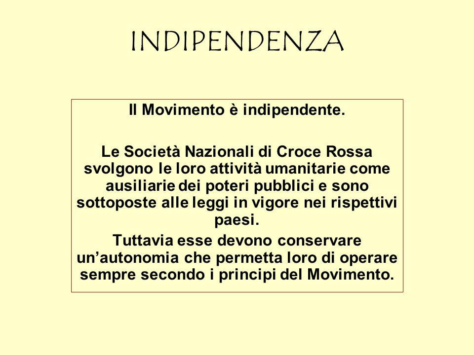 Il Movimento è indipendente.