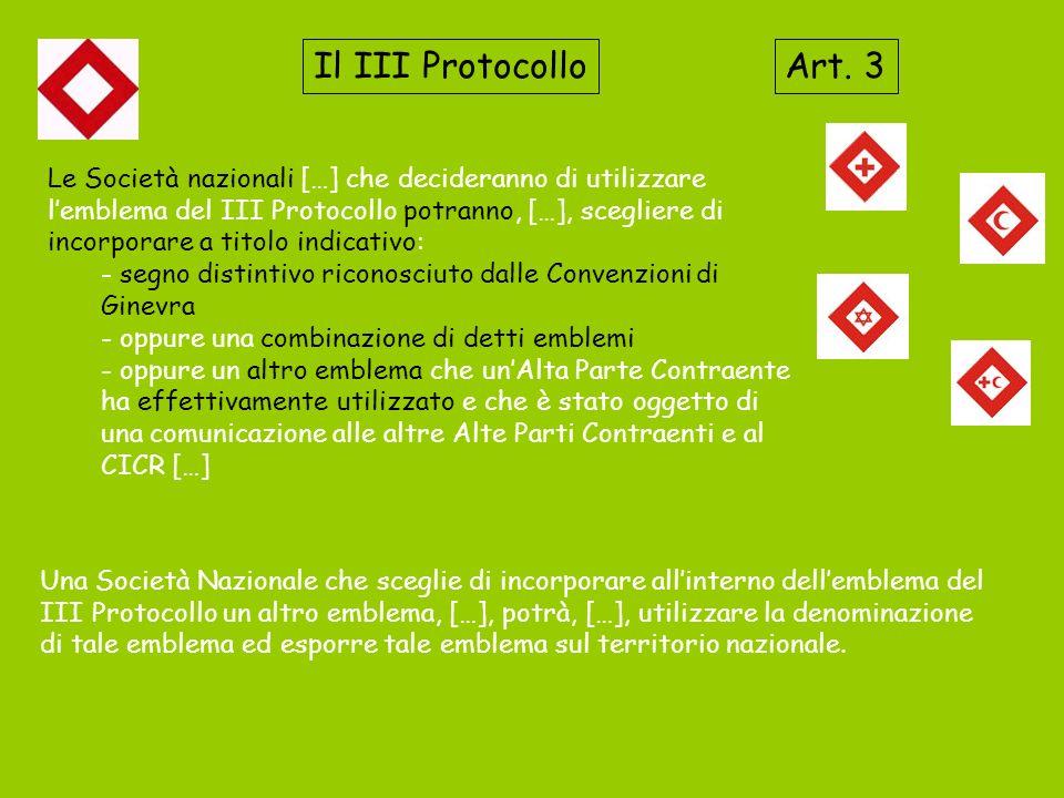 Il III Protocollo Art. 3.