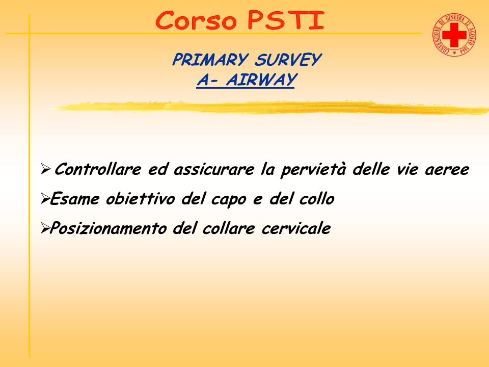 PRIMARY SURVEY A- AIRWAY