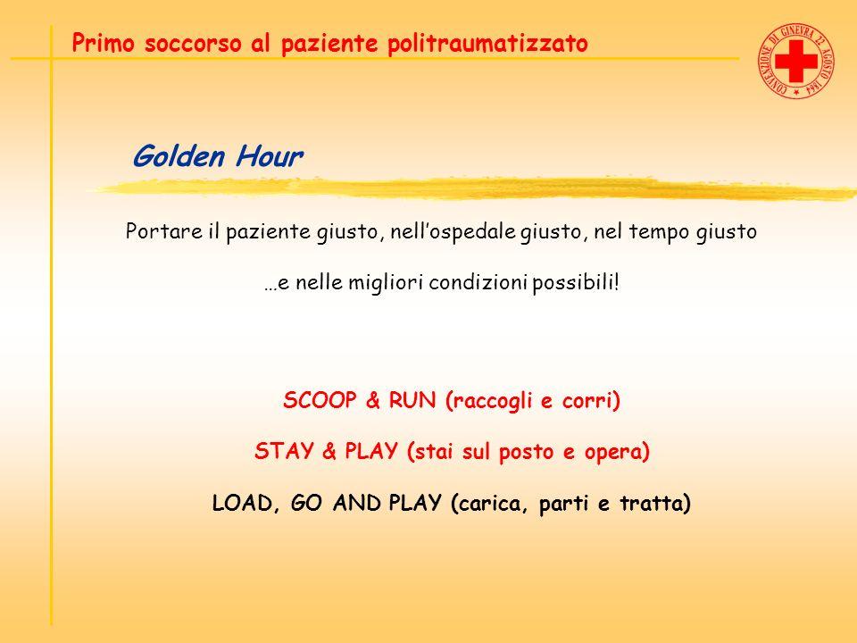 Golden Hour Primo soccorso al paziente politraumatizzato
