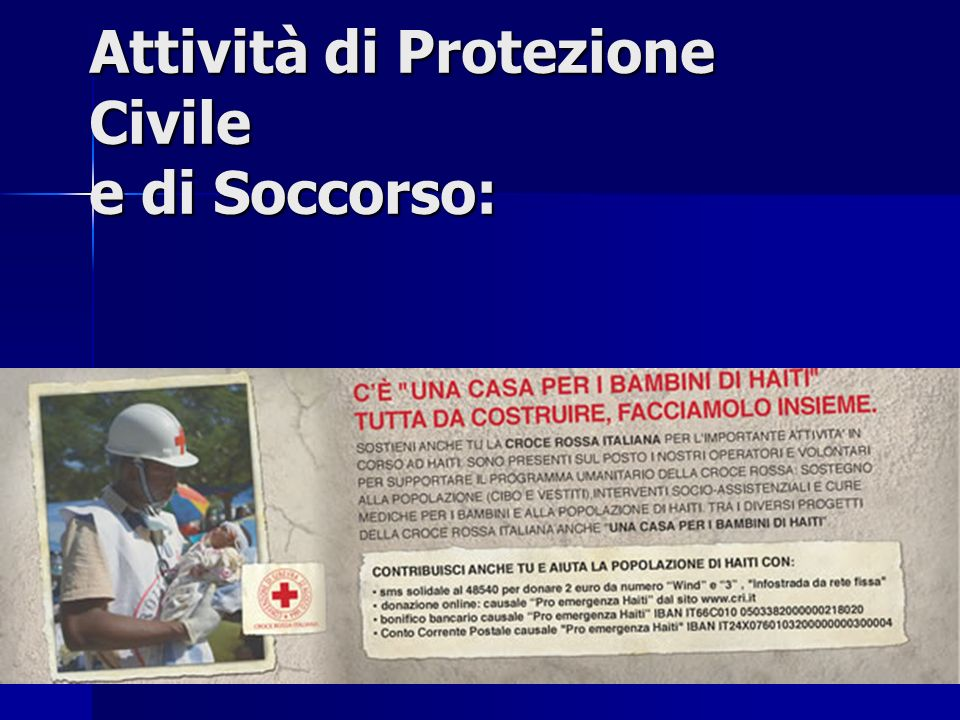 Attività di Protezione Civile e di Soccorso: