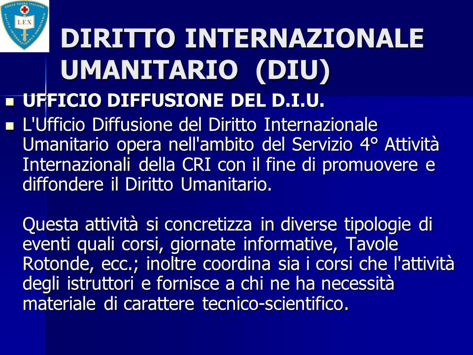 DIRITTO INTERNAZIONALE UMANITARIO (DIU)