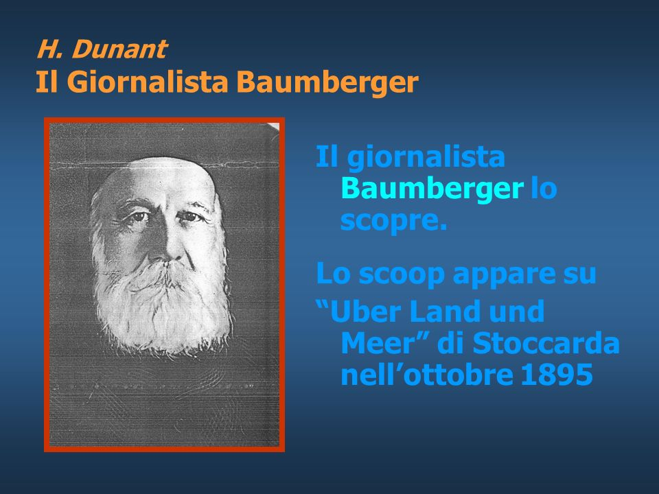 H. Dunant Il Giornalista Baumberger