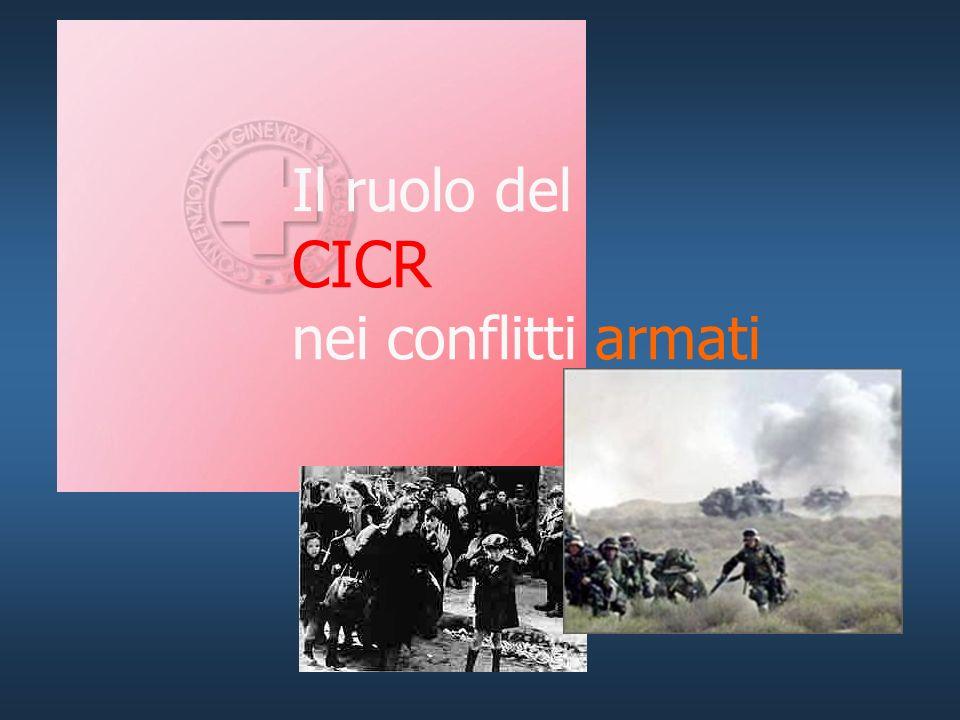 Il ruolo del CICR nei conflitti armati