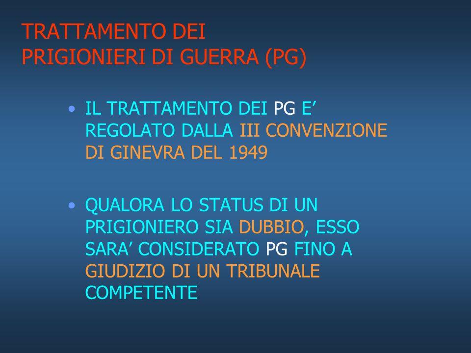 TRATTAMENTO DEI PRIGIONIERI DI GUERRA (PG)
