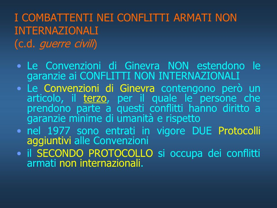 I COMBATTENTI NEI CONFLITTI ARMATI NON INTERNAZIONALI (c. d