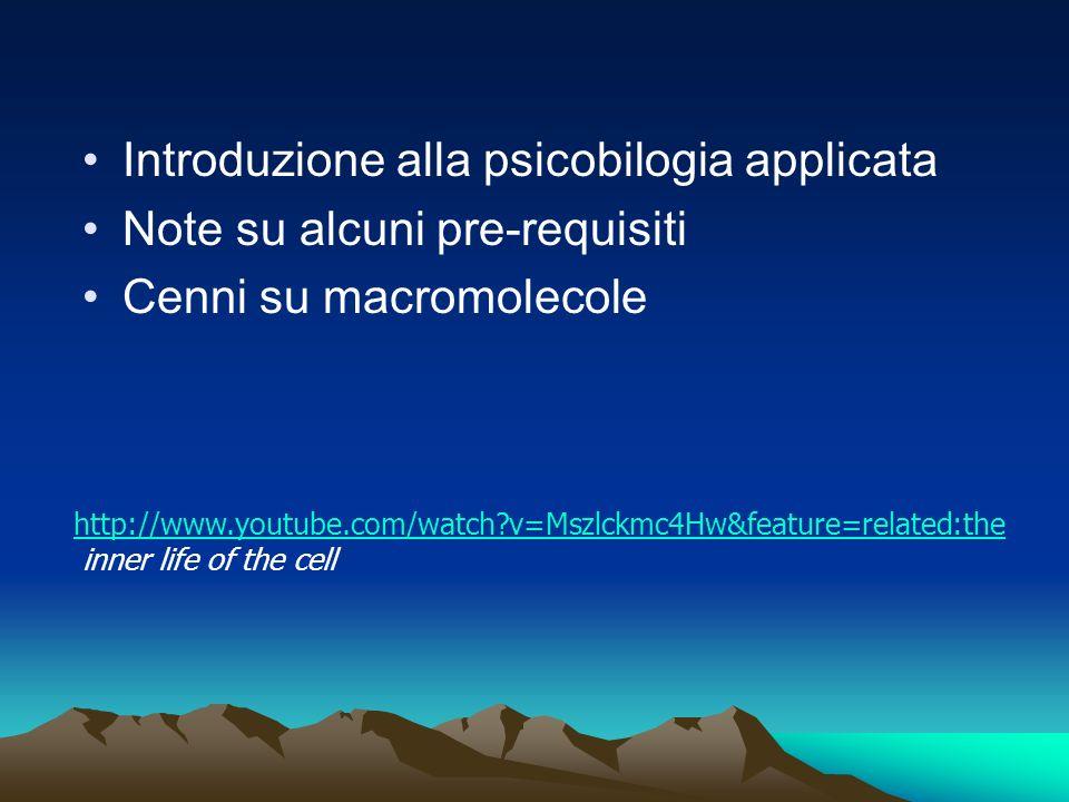 Introduzione alla psicobilogia applicata Note su alcuni pre-requisiti