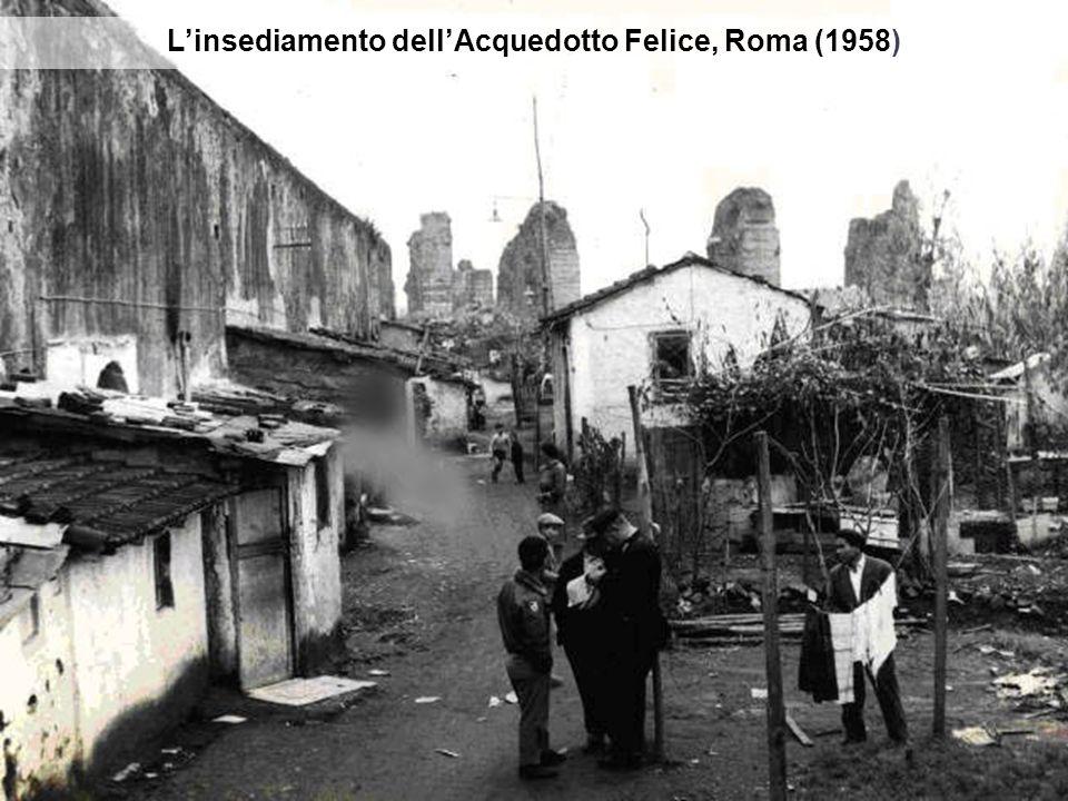L'insediamento dell'Acquedotto Felice, Roma (1958)
