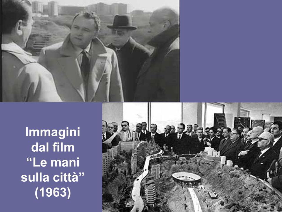 Immagini dal film Le mani sulla città (1963)