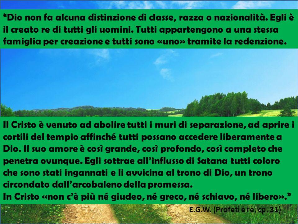 In Cristo «non c'è più né giudeo, né greco, né schiavo, né libero».