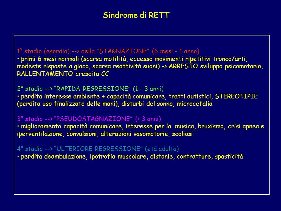 Sindrome di RETT 1° stadio (esordio) --> della STAGNAZIONE (6 mesi - 1 anno)