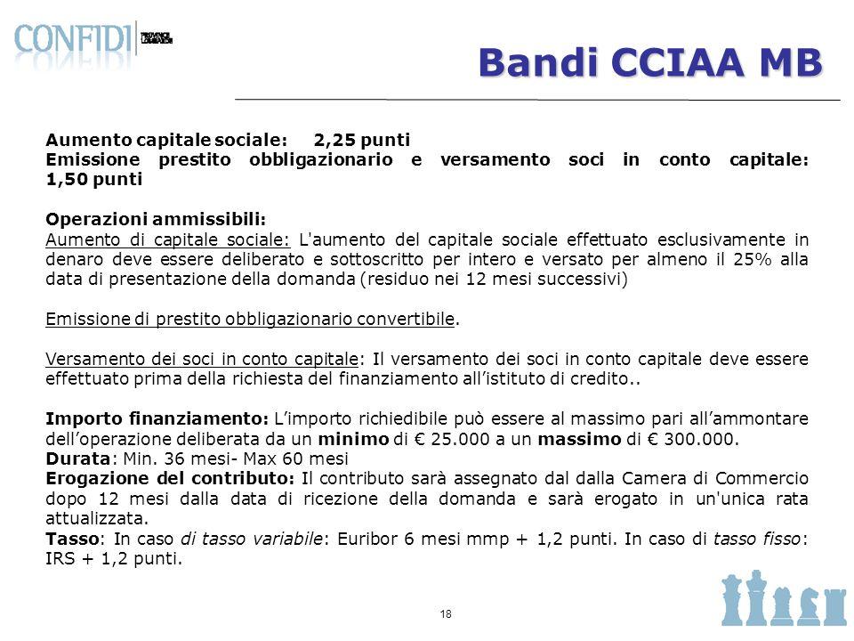 Bandi CCIAA MB Aumento capitale sociale: 2,25 punti