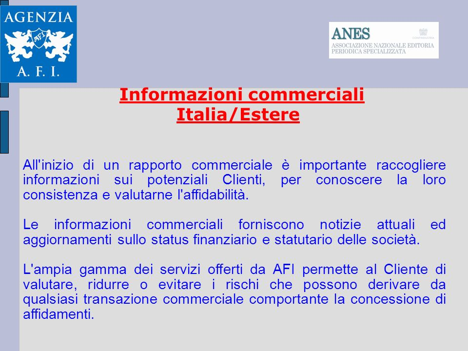 Informazioni commerciali Italia/Estere